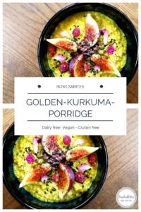 Golden-Kurkuma-Porridge mit Feigen, Kakaonibs & Sesam #vegan #laktosefrei #glutenfrei by bowlsnbites.com