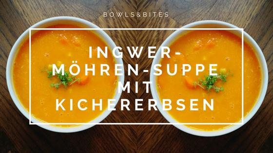 Ingwer-Möhren-Suppe mit Kichererbsen #glutenfrei #laktosefrei by bowlsnbites.com