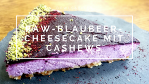 Raw-Blaubeer-Cheesecake mit Cashews #glutenfrei #vegan #raw #nobake #laktosefrei by bowlsnbites.com