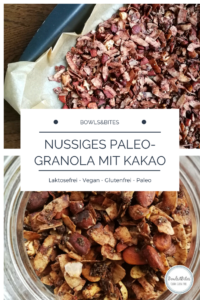 Nussiges Paleo-Granola mit Kakao, Kokosflakes & Zimt #glutenfrei #laktosefrei #vegan #zuckerfrei by bowlsnbites.com