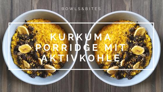 Kurkuma Porridge mit Aktivkohle , Maulbeeren und schwarzem Sesam #glutenfrei #laktosefrei #vegan