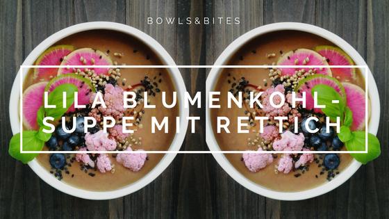 Lila Blumenkohl-Suppe mit Rettich, Süßkartoffeln und Buchweizen #glutenfrei #laktosefrei #paleo #vegan by bowlsnbites.com