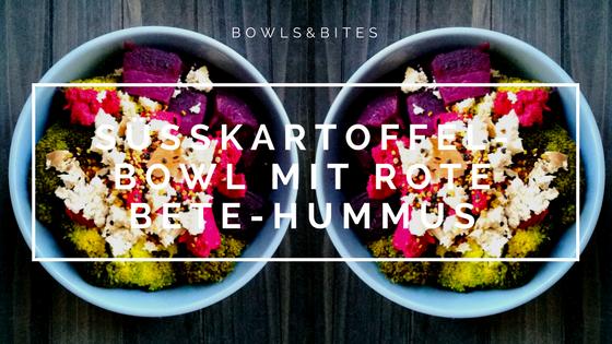 Süßkartoffel-Bowl mit Rote Bete-Hummus, vegan, laktosefrei, glutenfrei & schnell gemacht by bowlsnbites.com