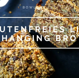 GLUTENFREIES BROT BACKEN – LIFE CHANGING/ VEGAN