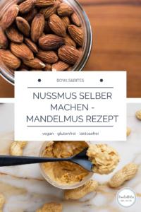 Nussmus selber machen - Mandelmus Rezept